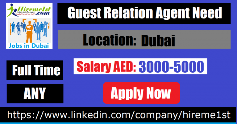 Guest Relation Agent Manager Accounting jobs, Dubai, Job