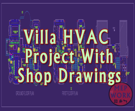 Download Villa Hvac Project With Shop Drawings Autocad Dwg Hvac