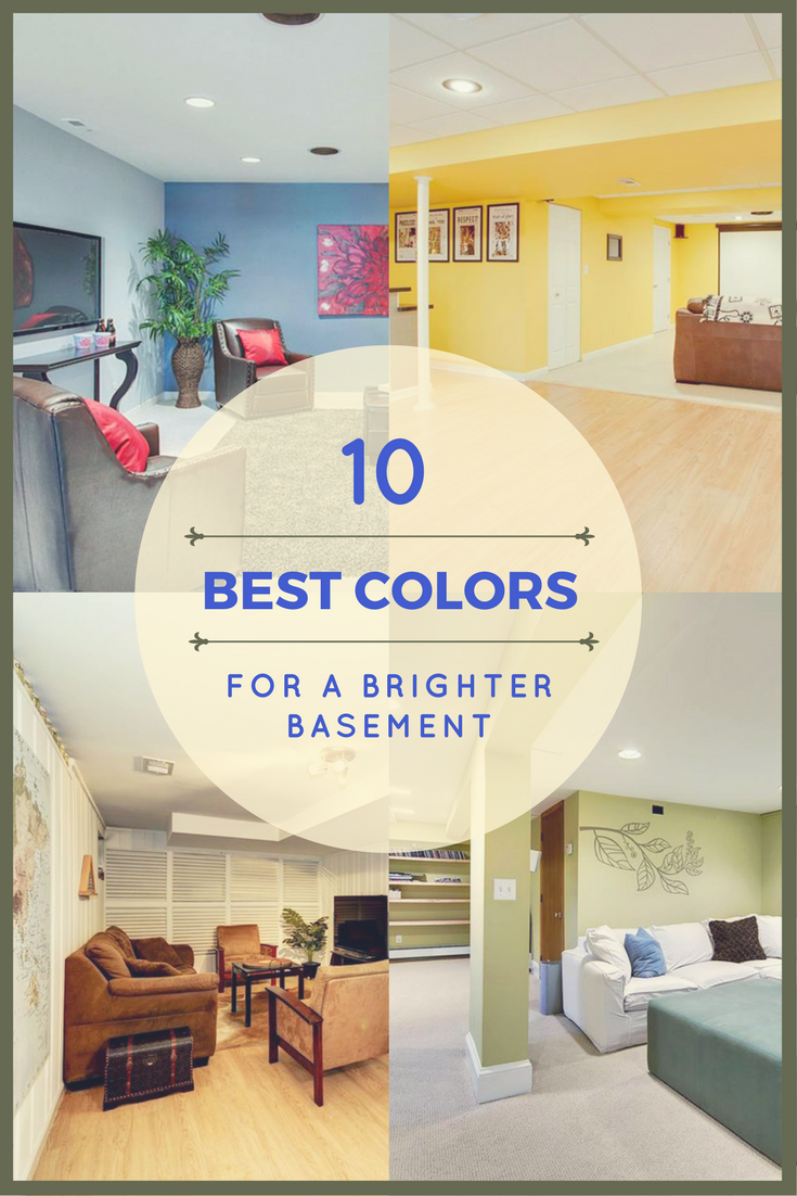 The 10 Best Colors For A Brighter Basement Basement Paint Colors Basement Colors Basement Wall Colors