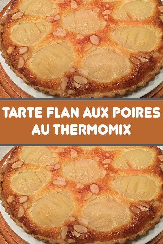 Tarte flan aux poires au Thermomix