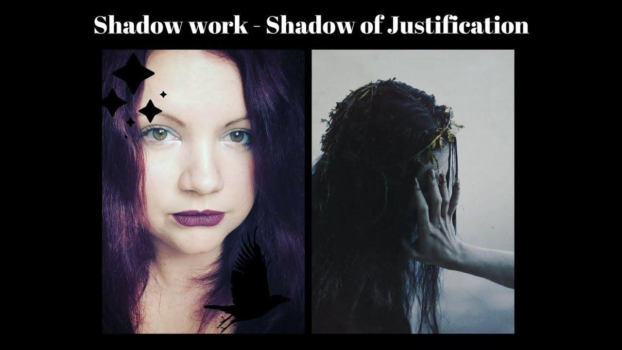 Shadow work Shadows of Justification, Healing through