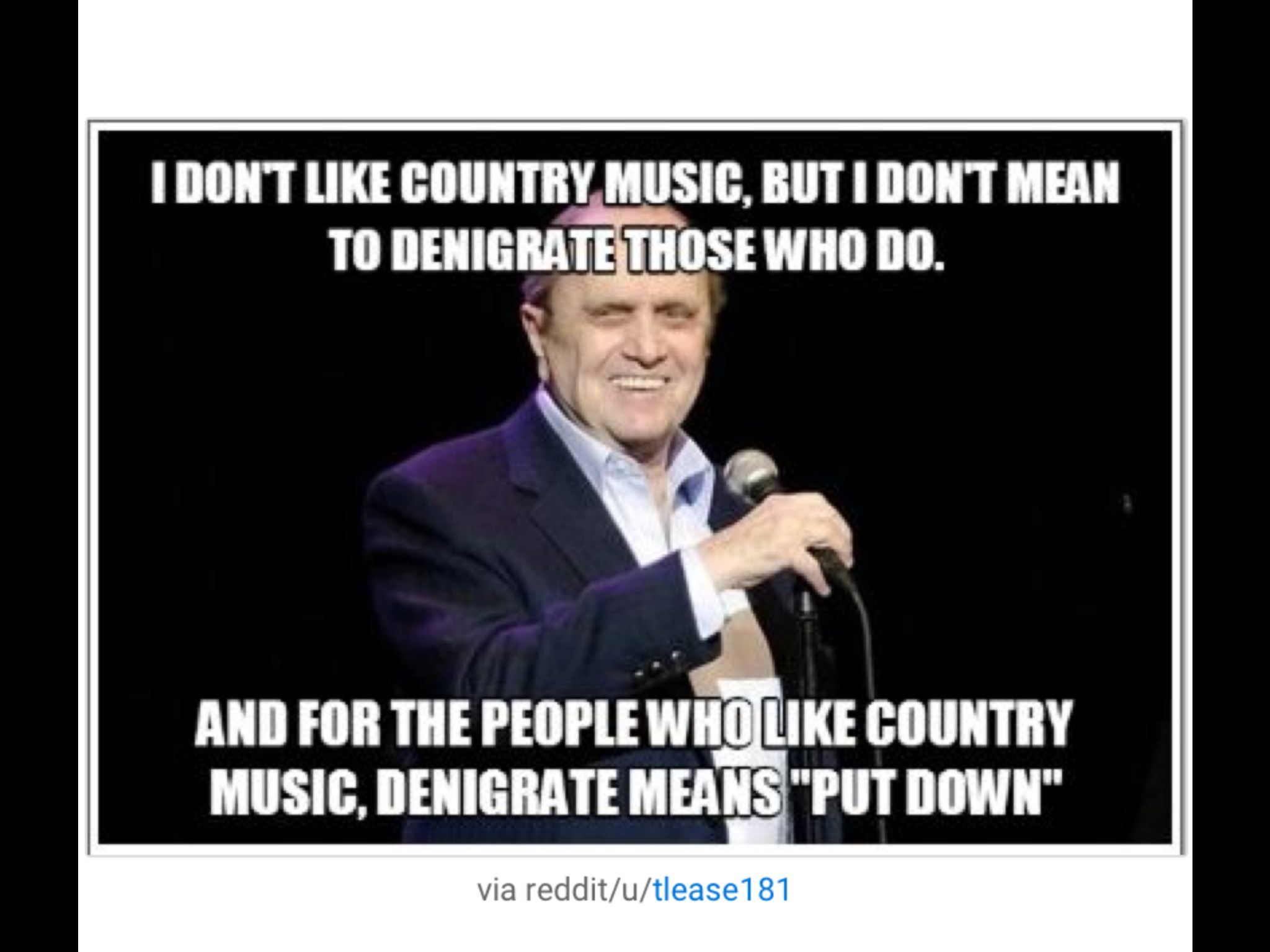 Hahaha Stand Up Comedy Jokes Country Music Country Music Meme