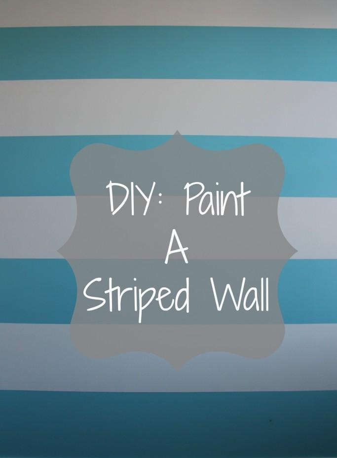 Diy Painting Stripes On Walls Annabelle Luna