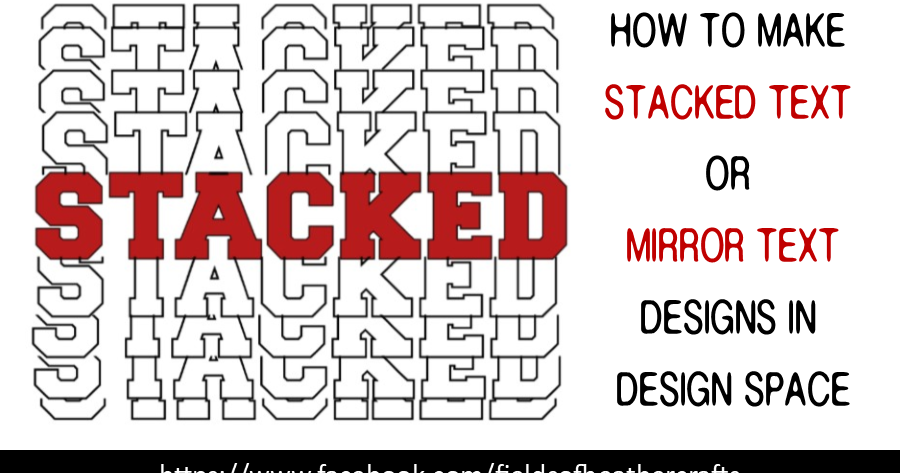Making A Mirror, Or Stacked Text, Design in Design Space