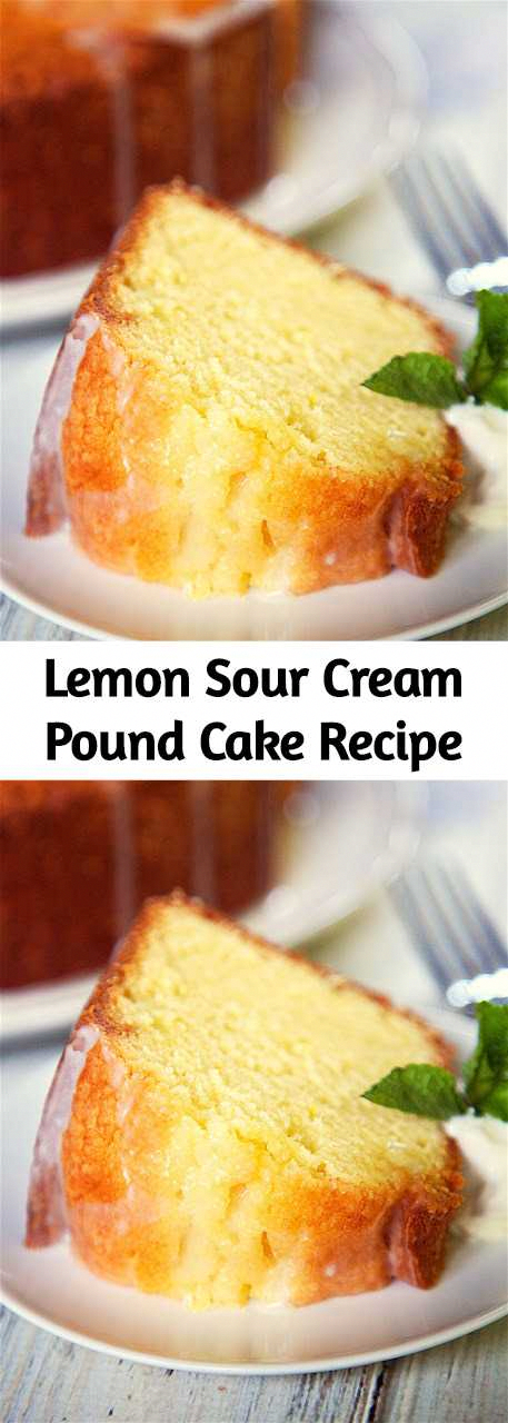 Lemon Sour Cream Pound Cake Recipe Recipe In 2020 Sour Cream Pound Cake Lemon Recipes Pound Cake Recipes