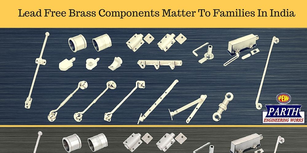 Lead Free #Brass #Components Matter To Families In India