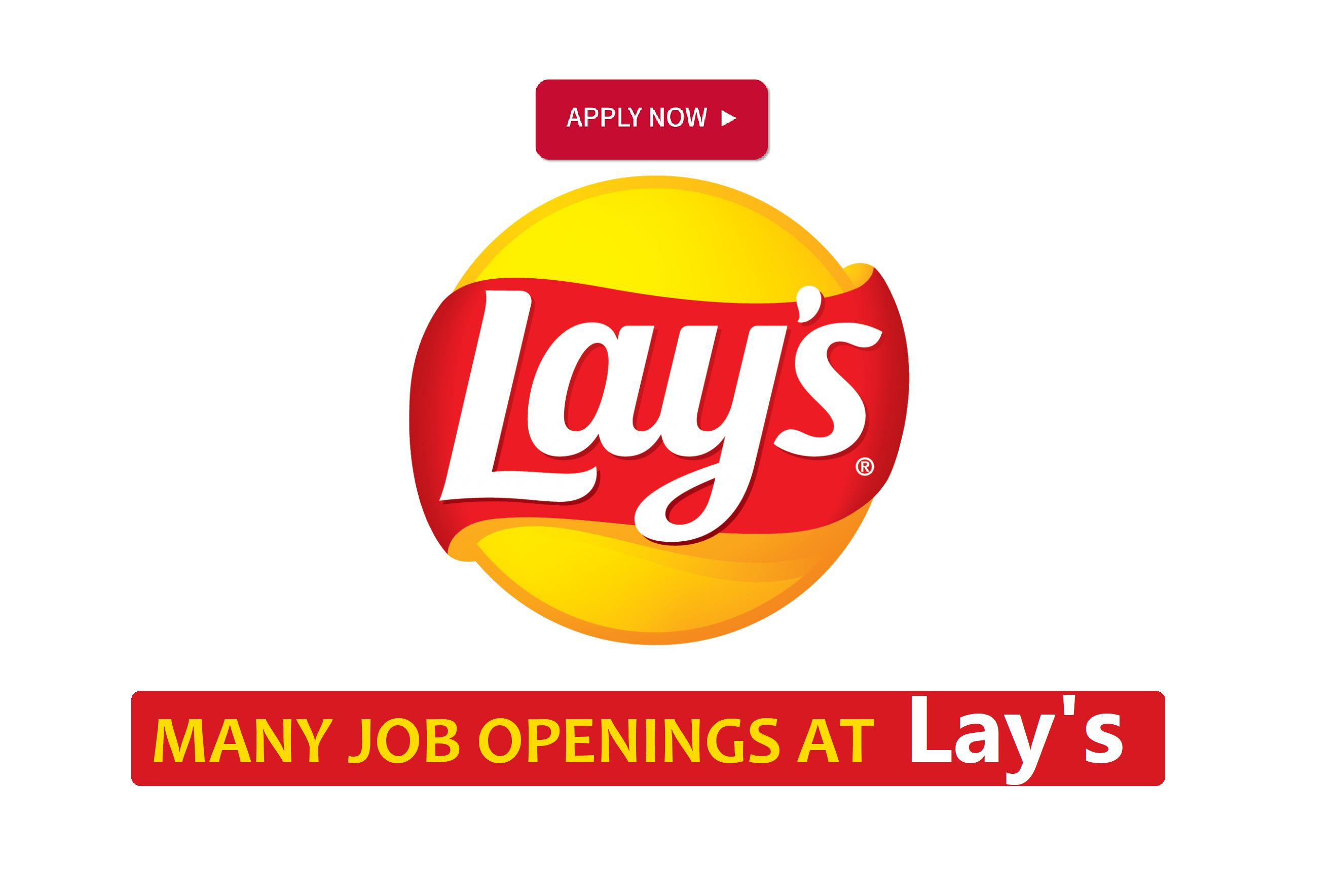 Latest Job Vacancies At Lay S Job Job Opening How To Apply