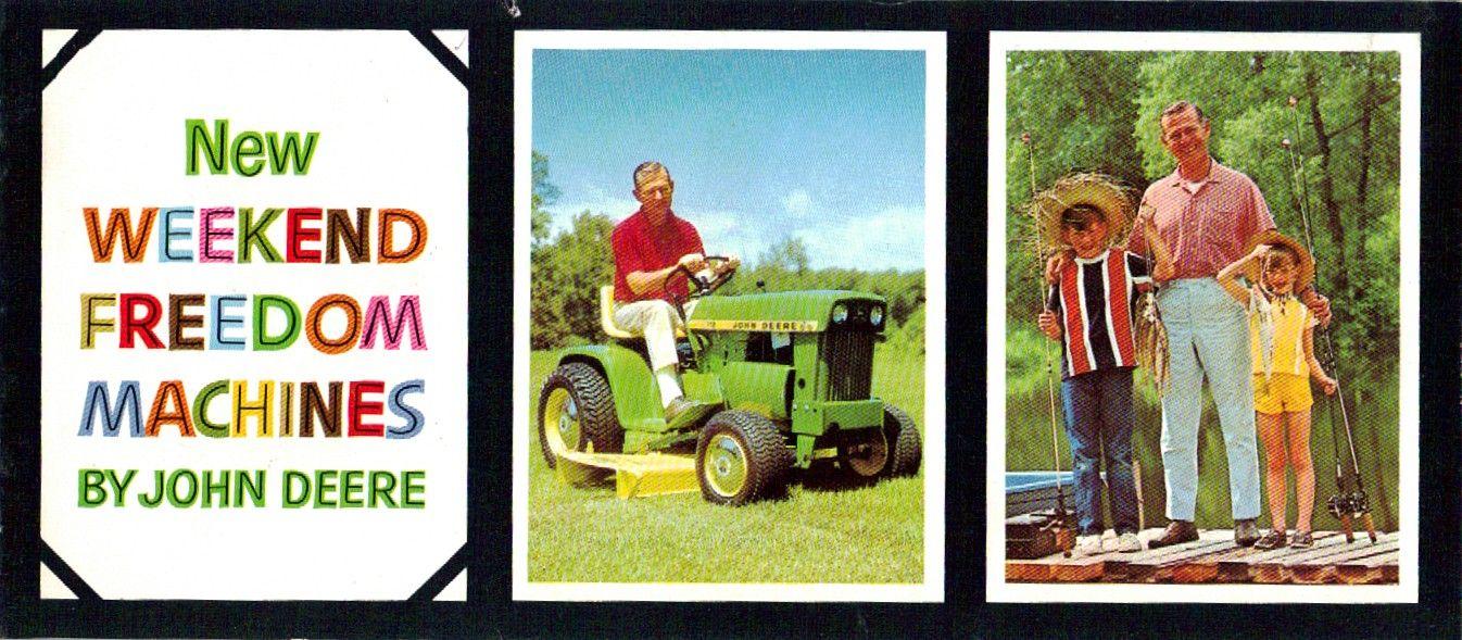 Weekend Freedom Machines >> John Deere New Weekend Freedom Machines Farm Tractor