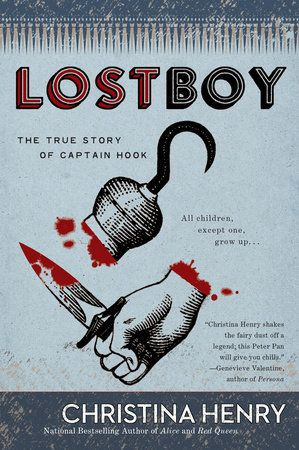 Photo of Lost Boy by Christina Henry: 9780399584022 | PenguinRandomHouse.com: Books