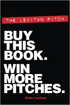 The Levitan Pitch. Buy This Book. Win More Pitches. Paperback – August 28, 2014