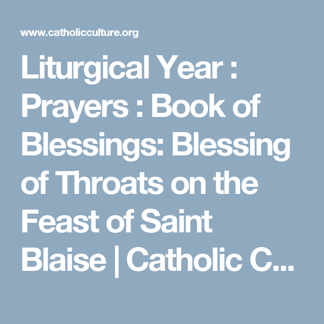 Liturgical Year : Prayers : Book of Blessings: Blessing of Throats ...