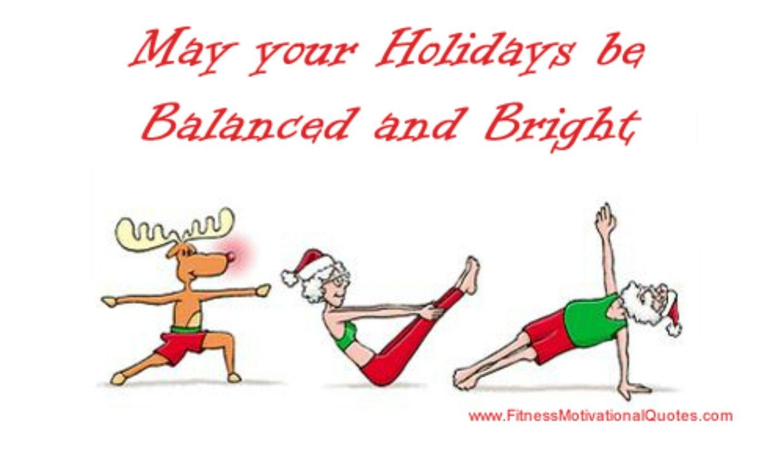 Balanced Yoga Quotes Funny Christmas Workout Yoga Funny