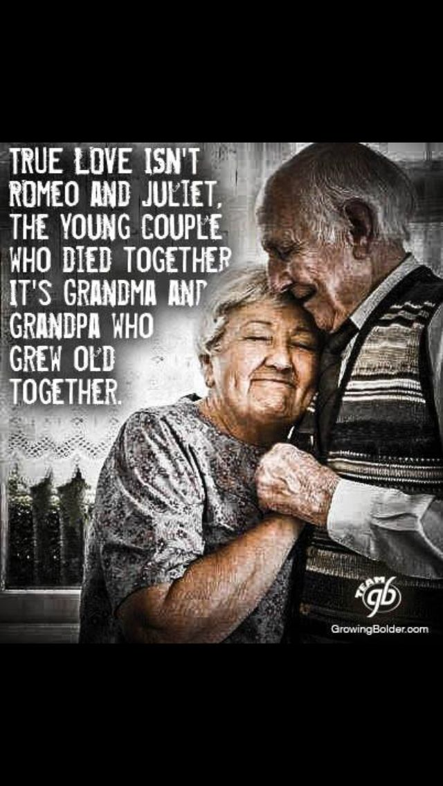 True Love Growing Old Together Romantic Love Quotes Growing Old