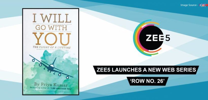 Zee5 is going to launch a web series, 'Row No  26', based on