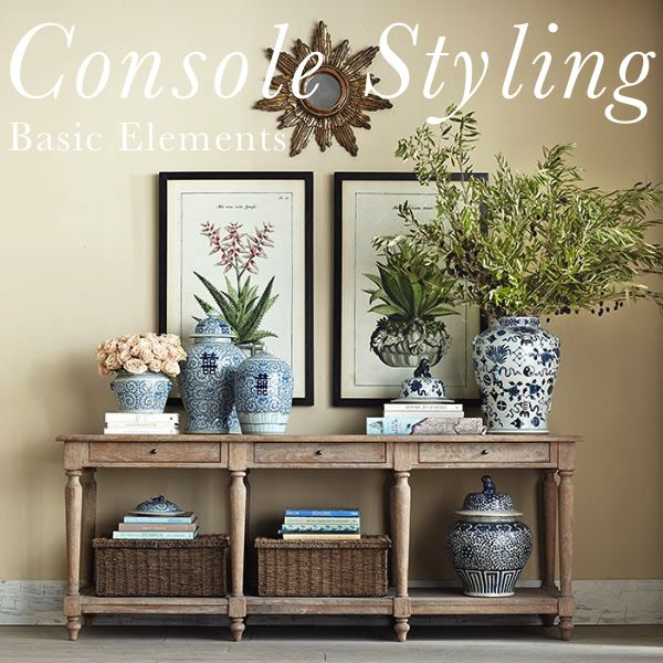 5 Basic Elements Of Console Styling Entryway Console