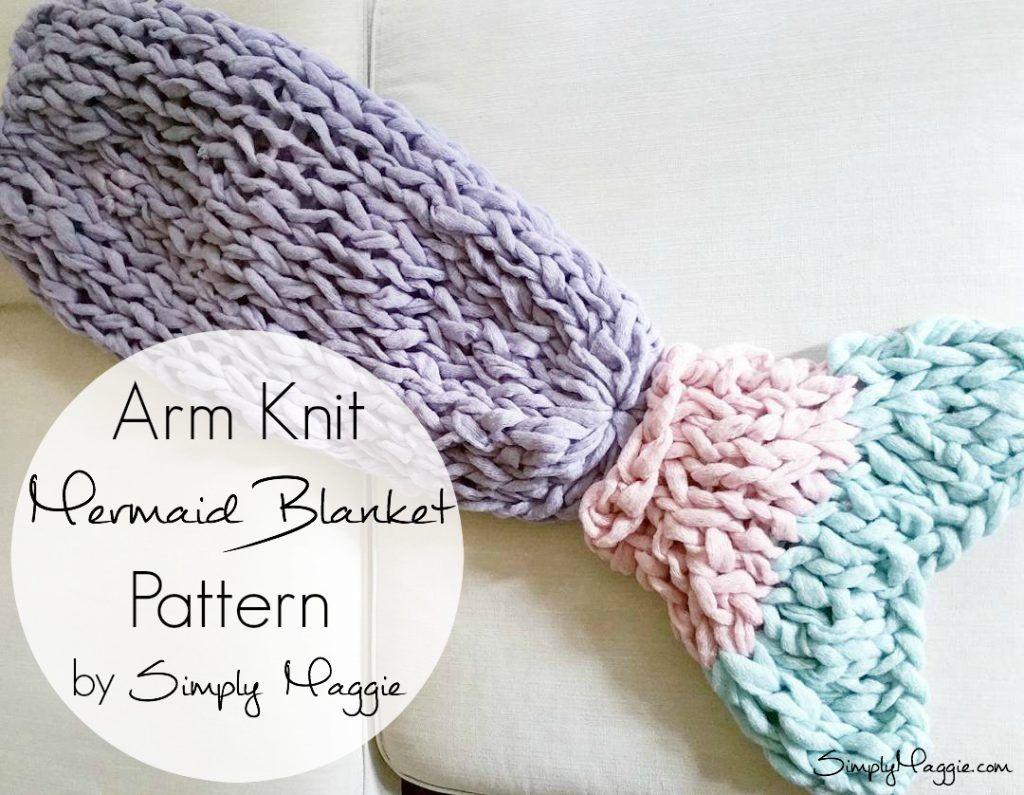 Arm Knit Mermaid blanket Free Pattern SimplyMaggie.com To Make: Pintere...
