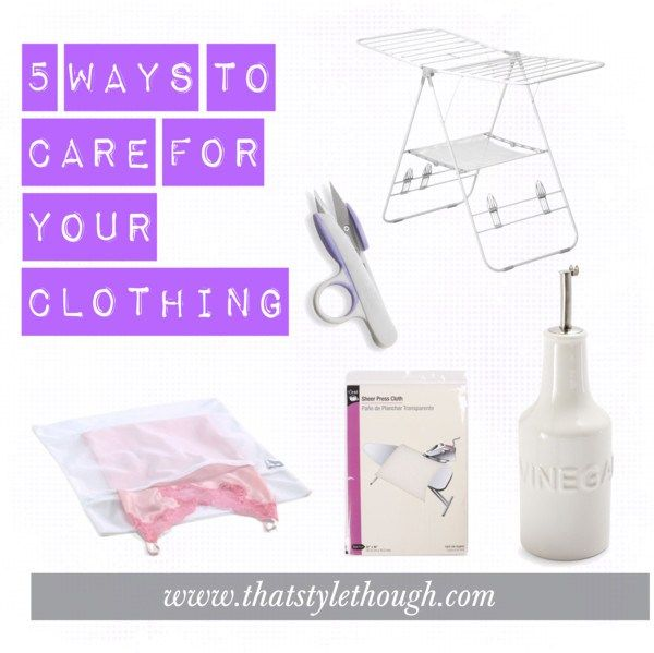 5 Ways to Care for Your Clothing - My best tips on caring for your clothes.  These tips should be applied to both men and women's clothing. www.thatstylethough.com