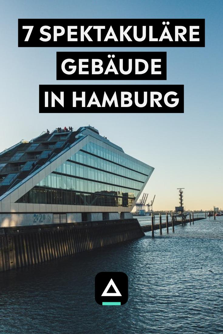 Aussergewohnliche Architektur In Hamburg 7 Spektakulare Gebaude In 2020 Hamburg Hamburg Tipps Gebaude