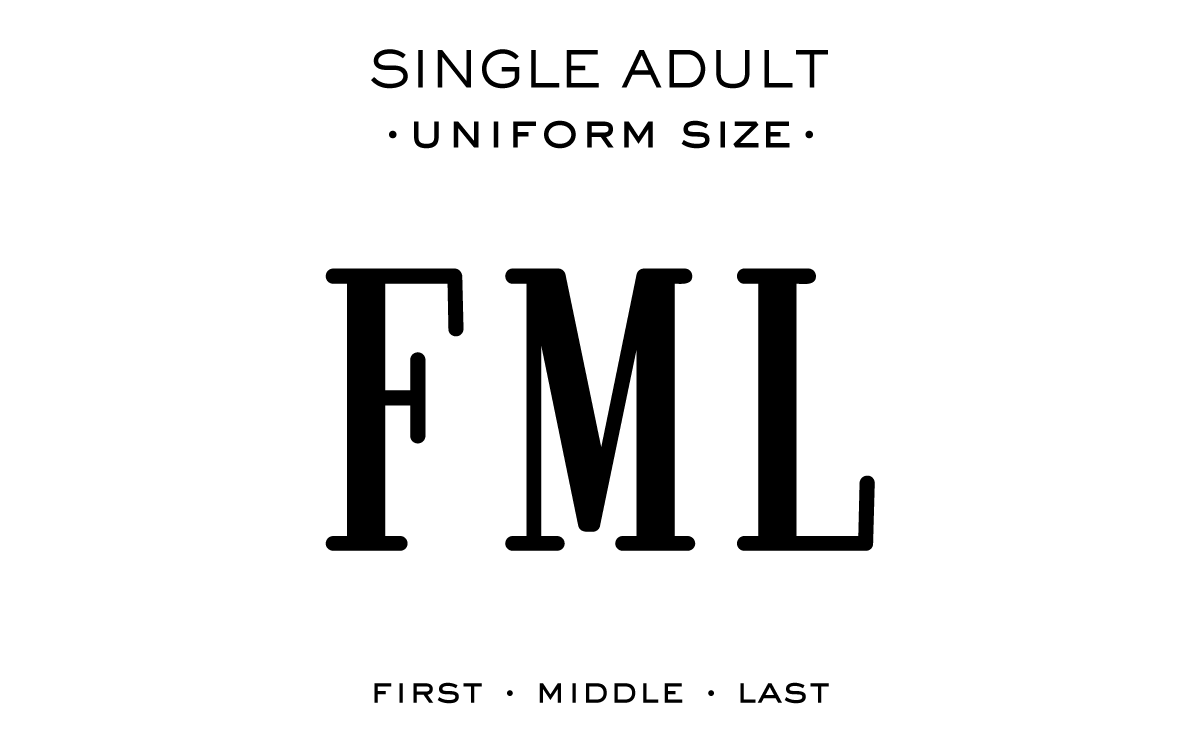 Monogram Etiquette_Single Adult - Uniform Size