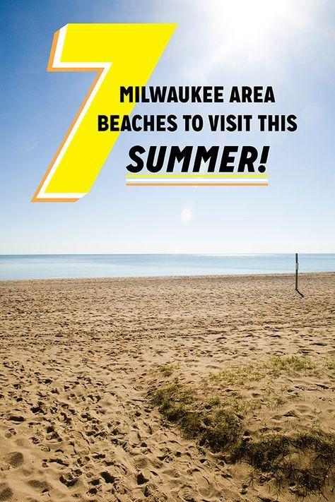7 Milwaukee Area Beaches To Visit This Summer