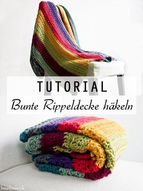 Tutorial: Bunte Rippeldecke häkeln | Pinterest | Bunt, Häkeln und ...