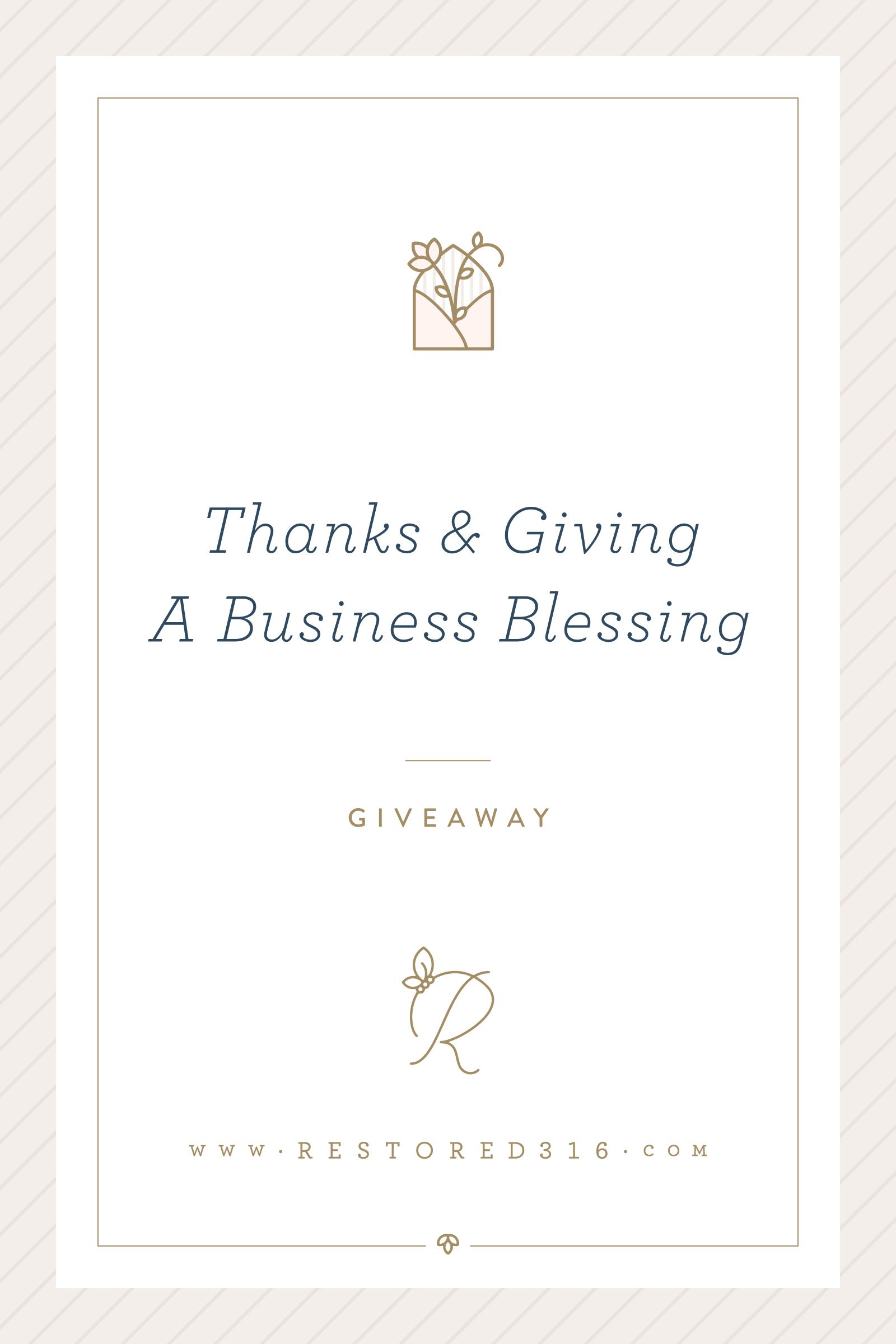 Thanks and Giving A Business Blessing Thankful, Giveaway