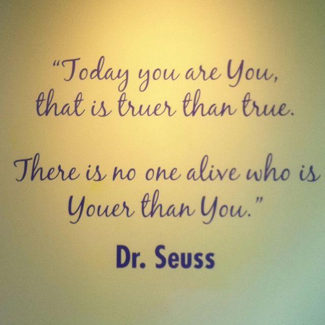 Dr. Seuss's wise words | Words, Wise words, Words of wisdom