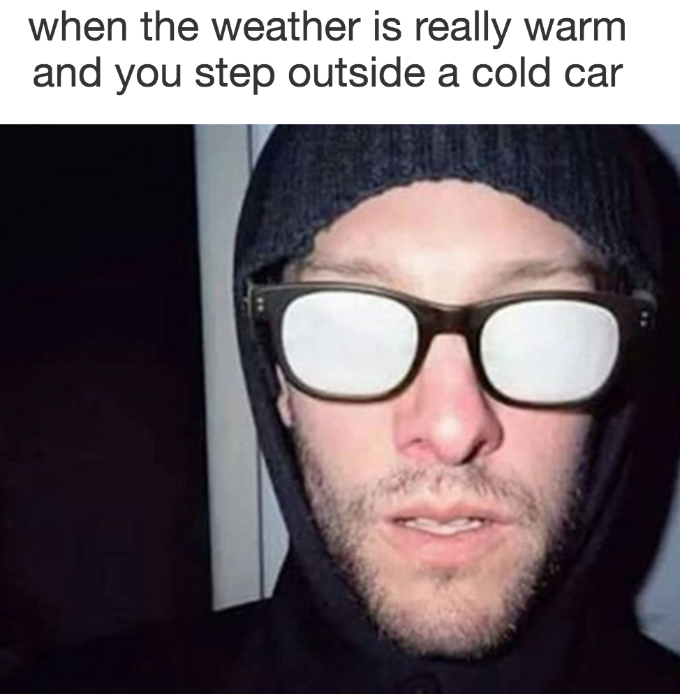 50 Memes About Wearing Glasses That Will Make You Laugh Until Your Eyes Water Glasses Meme People With Glasses Glasses