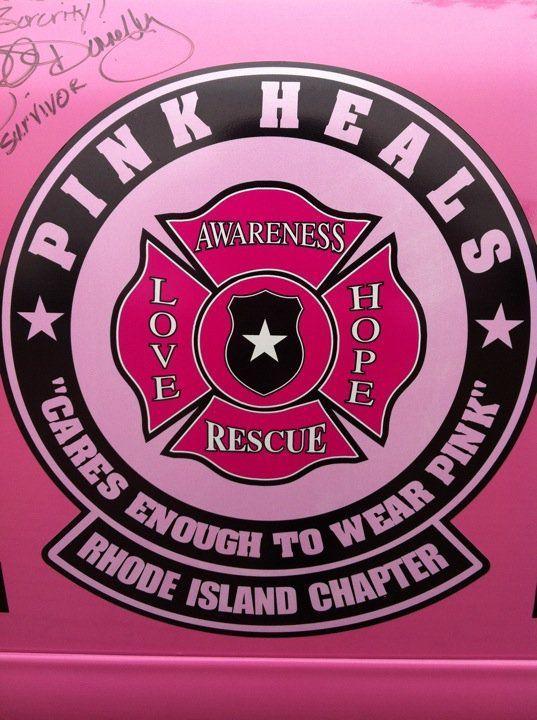 RI Pink Heals   Pink Things / BCA   Pink, Firefighter