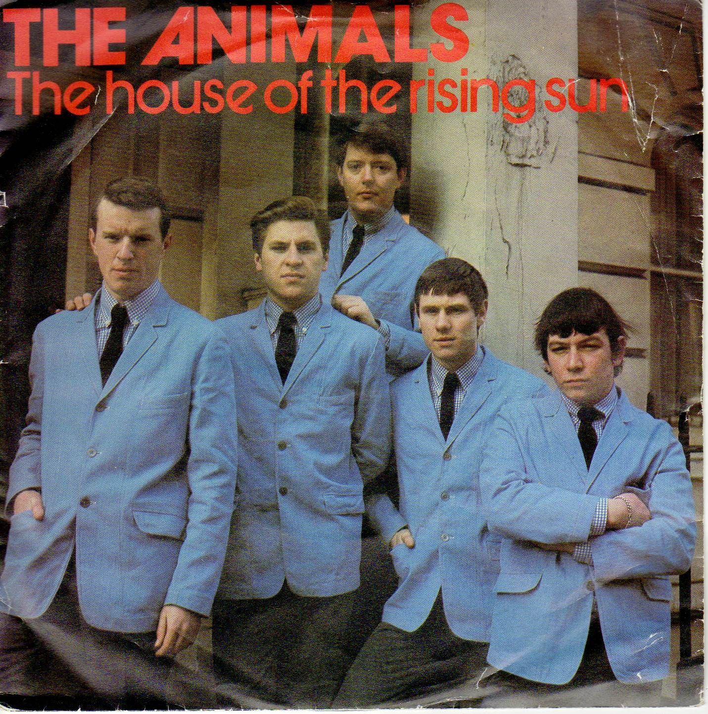 The Animals The House Of The Rising Sun / Don't Let Me