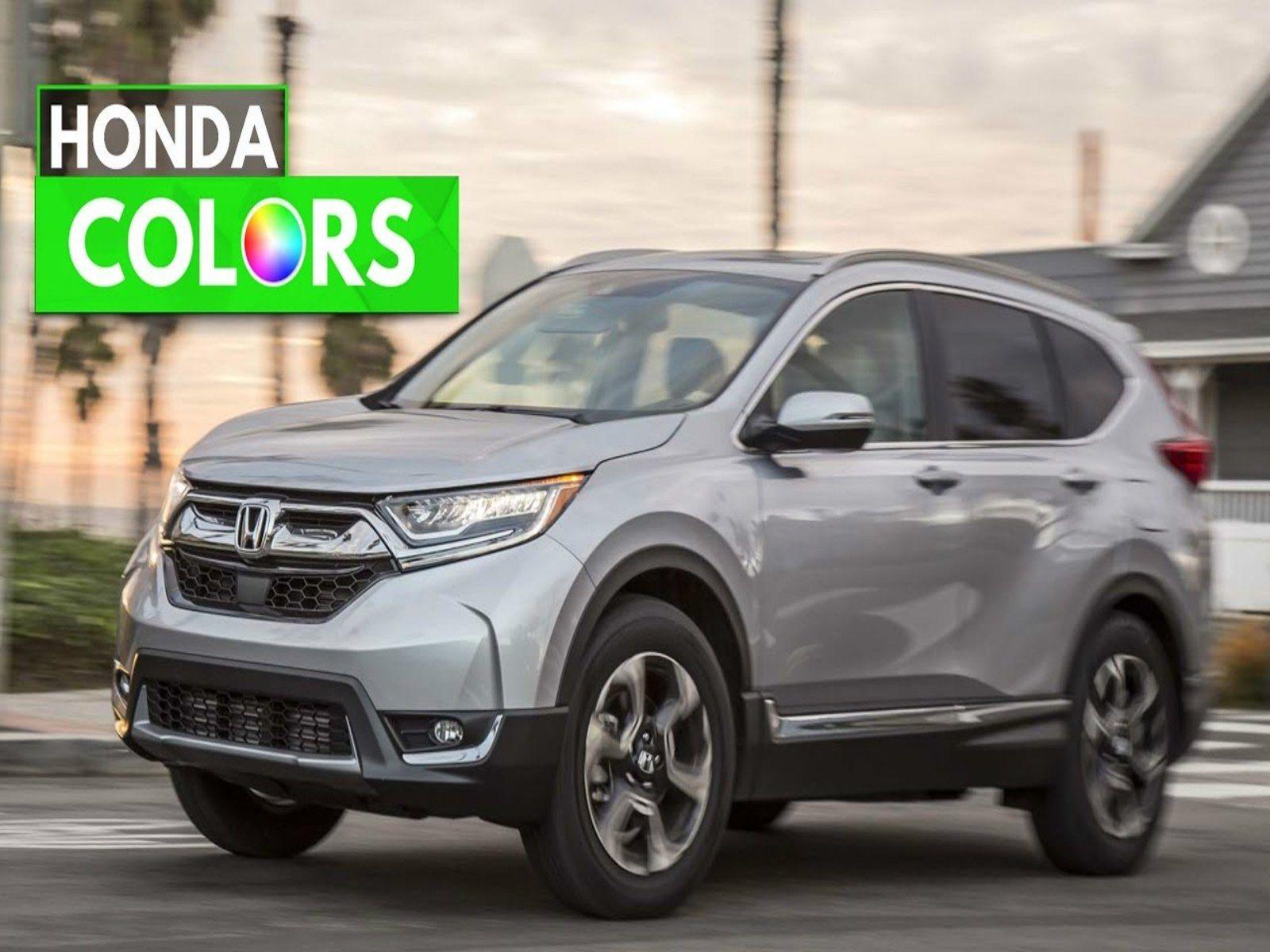 2017 Honda CRV Colors Images Honda cr, Honda, Honda crv