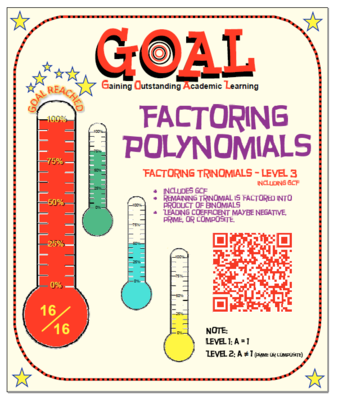 GOAL Factoring Polynomials Trinomial Level 3 & Quiz