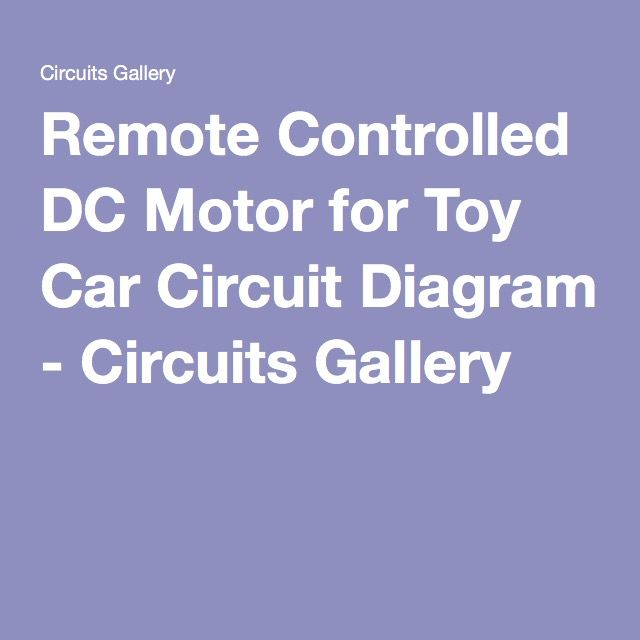 Remote Controlled DC Motor for Toy Car Circuit Diagram - Circuits - licht f amp uuml r badezimmer