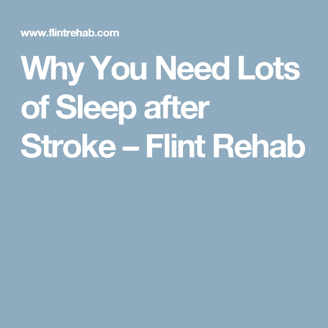 Why you need lots of sleep after stroke diffrent strokes sleep therapy ideas negle Image collections