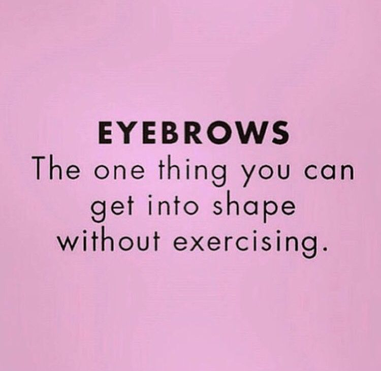 pinterest | @27again | Makeup humor, Eyebrow quotes, Makeup ...