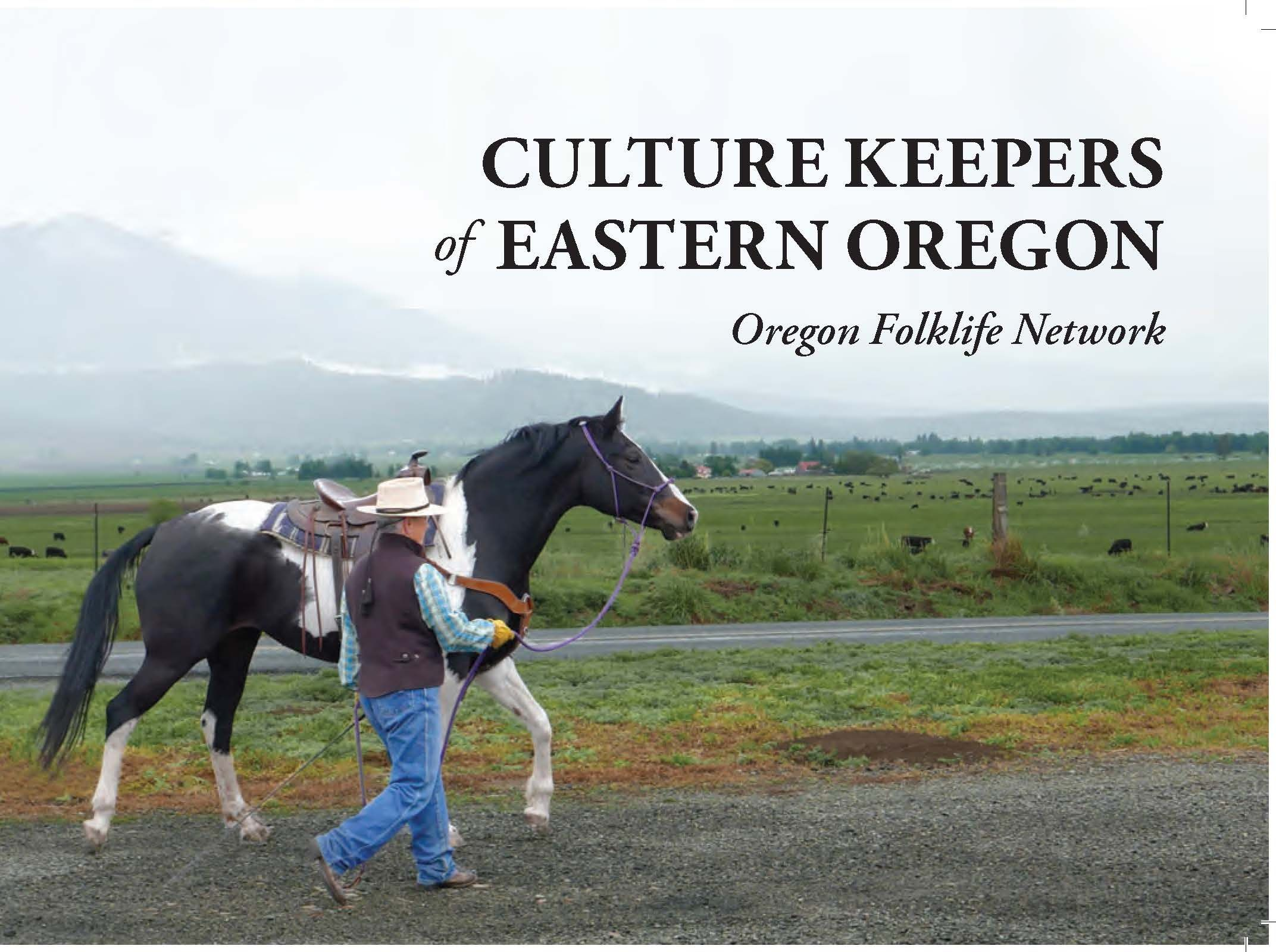 Culture keepers of eastern Oregon by the
