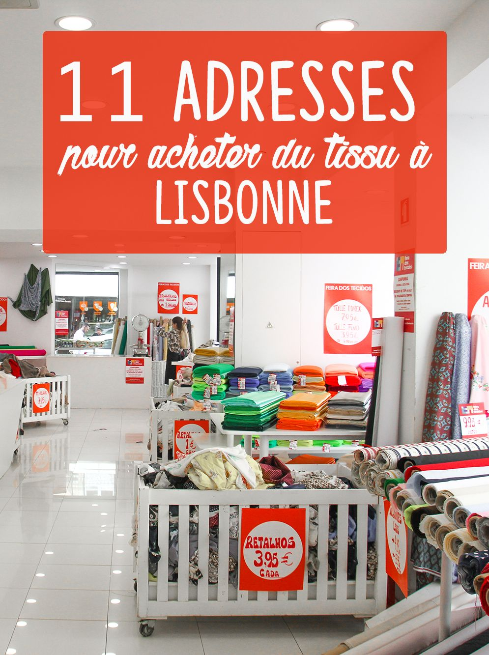 Vlog Couture Lisbonne Mes Bonnes Adresses Tissus Et Mercerie Couture Debutant Lisbonne Lisbonne Portugal Adresse