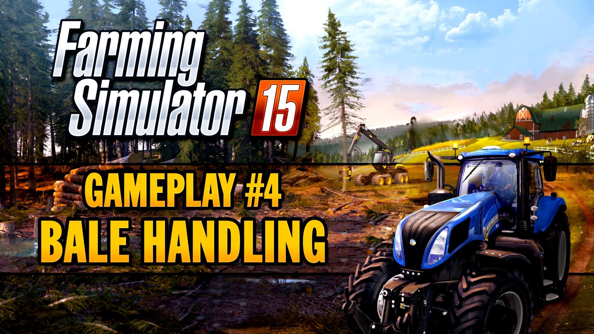 Farming Simulator 15 Gameplay Teaser 4 Farming Simulator 2015