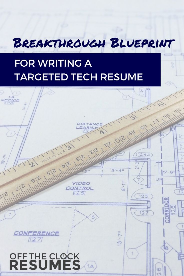 Breakthrough blueprint for writing a targeted tech resume