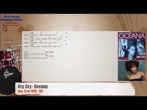 Cry Cry - Oceana Drums Backing Track with chords and lyrics ...