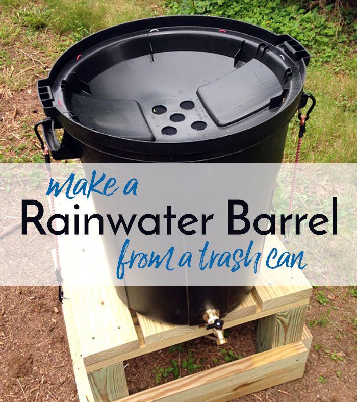 Diy Rainwater Collection Make A Rain Barrel From A Trash