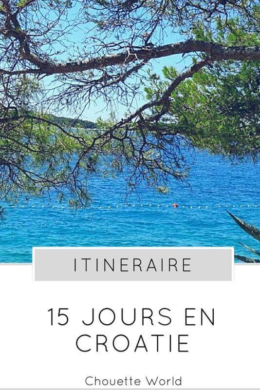 15 JOURS EN CROATIE : ITINERAIRE ROAD TRIP