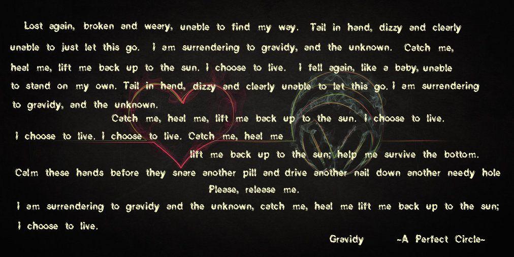 Gravity Lyrics By A Perfect Circle Great Song Lyrics Tool Lyrics Gravity Lyrics