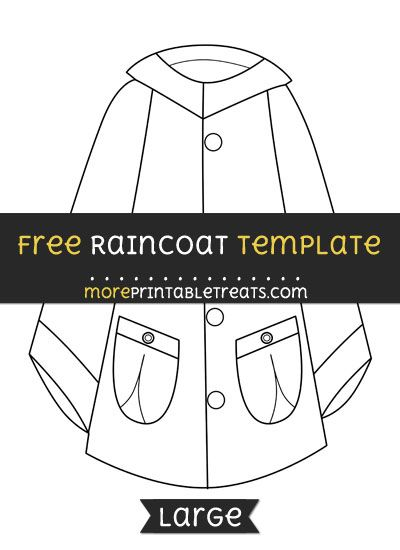 Free Raincoat Template - Large | Preschool curriculum themes. Name crafts. Templates