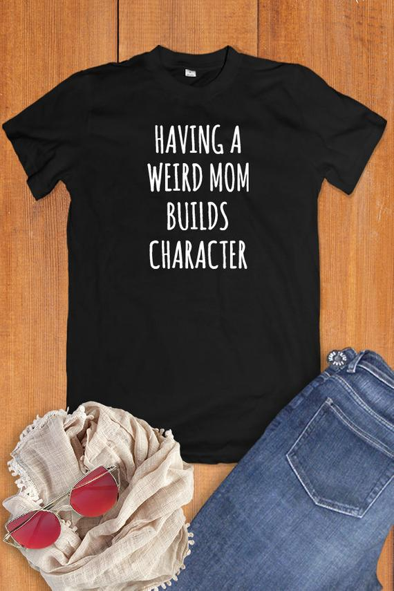 a541657c Funny Mom Shirt, Present For Mom Shirts With Sayings, Mother Gift, Mom  Birthday Gift From Daughter,