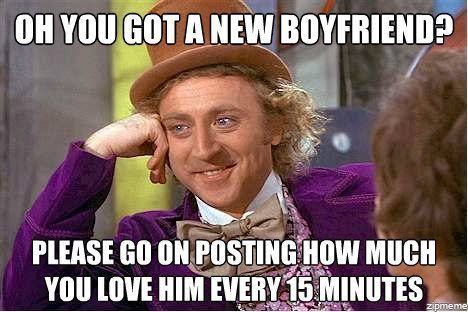 Funny Meme For Boyfriend : Oh so you got a new boyfriend it s even worse on snapchat because