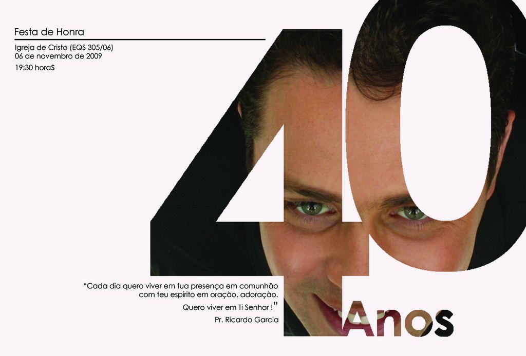Convite Aniversário 40 Anos Pastor Ricardo Garcia Convite 40