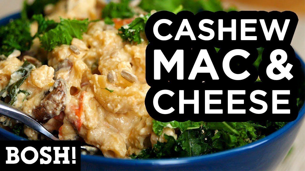 Cashew Mac Cheese Bosh Vegan Youtube Vegan Entree Recipes New Recipes For Dinner Vegan Recipes Easy