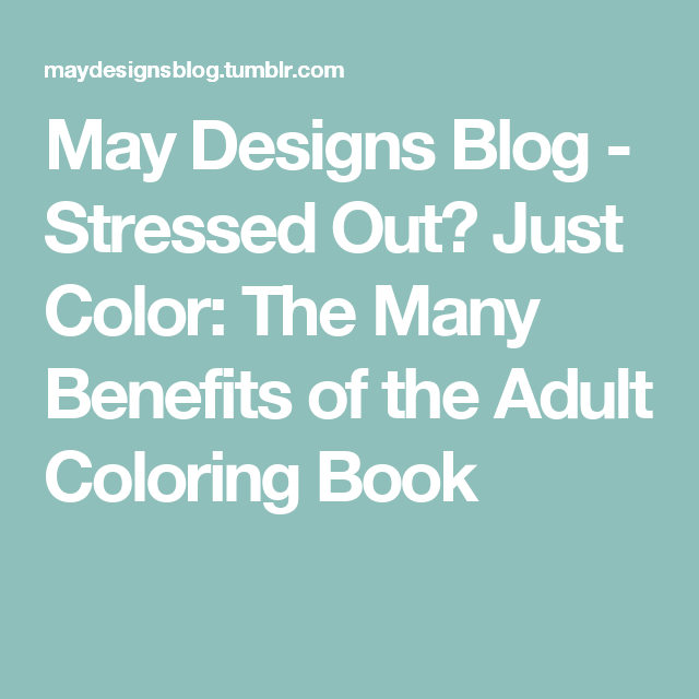 Coloring Books May Designs