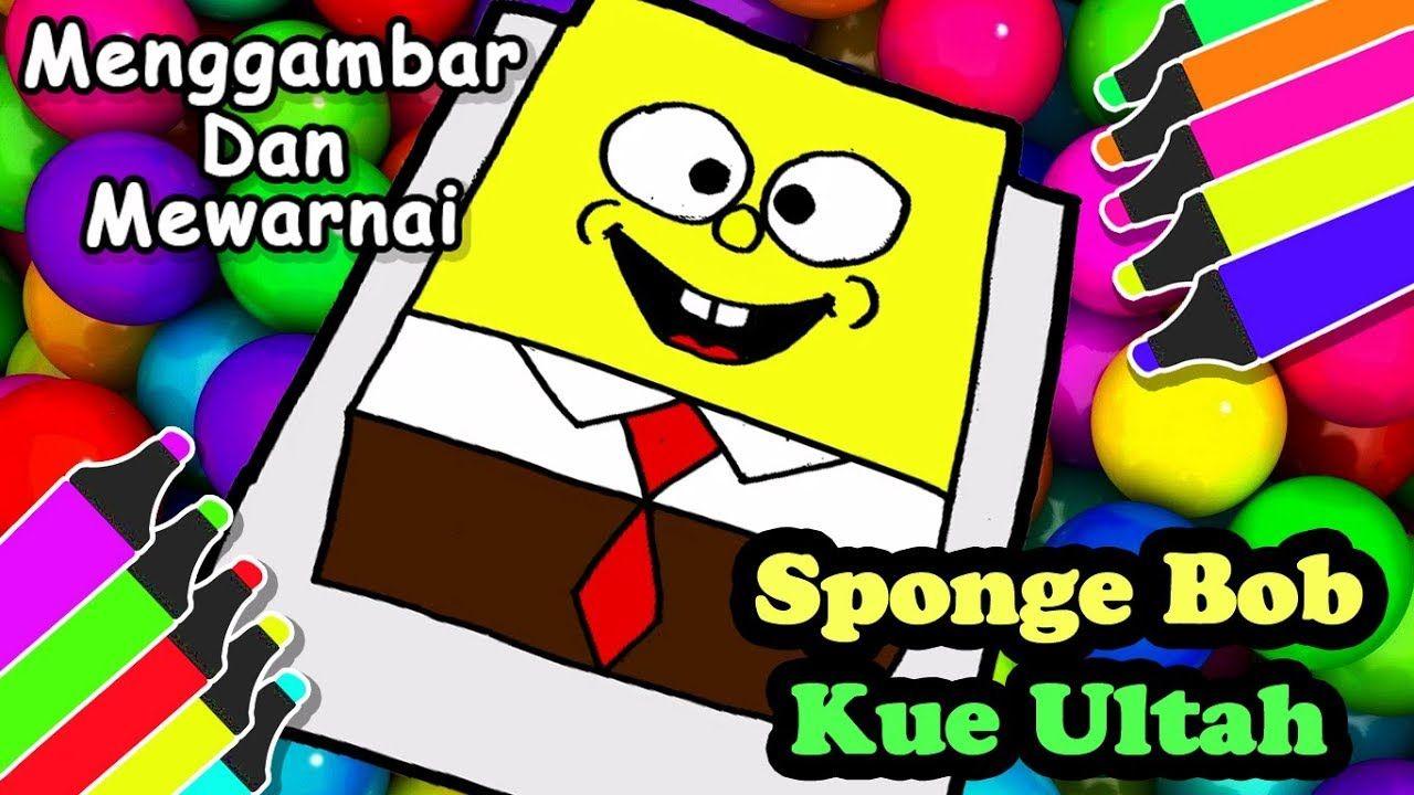 Kue Ultah Spongebob Menggambar Dan Mewarnai Tk Dan Paud Bart